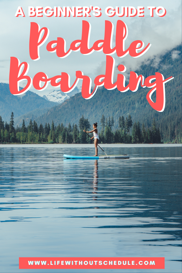 Stand Up Paddle Boarding Guide For Beginners